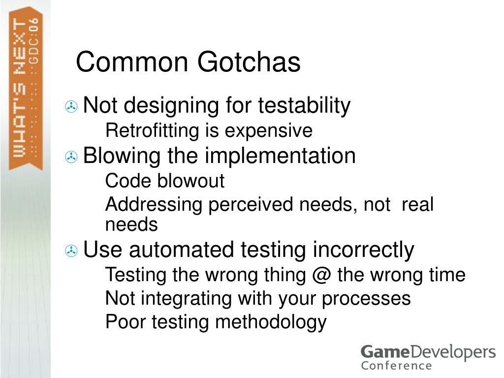 Common Gotchas