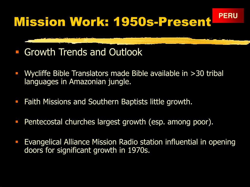 Mission Work: 1950s-Present