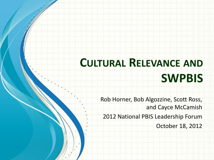 cultural relevance and swpbis n.