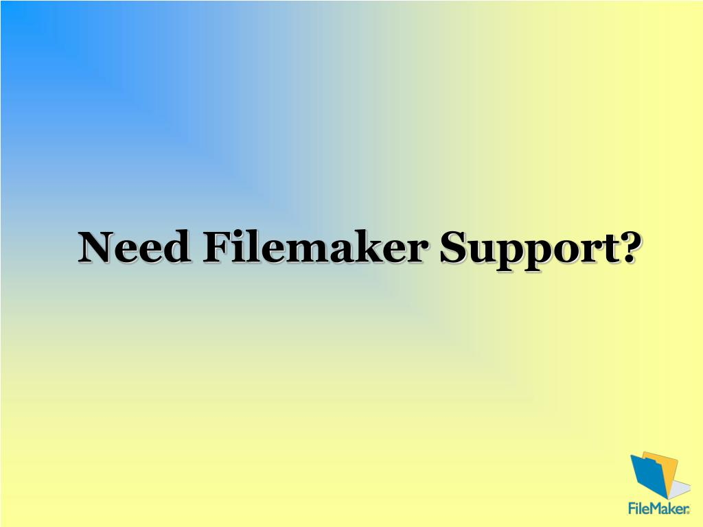 need filemaker support l.
