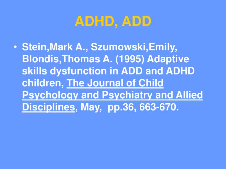 ADHD, ADD