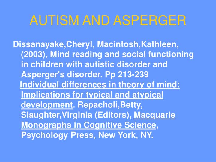 AUTISM AND ASPERGER