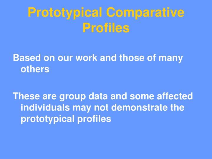 Prototypical Comparative Profiles
