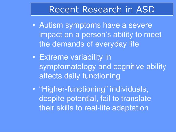 Recent Research in ASD