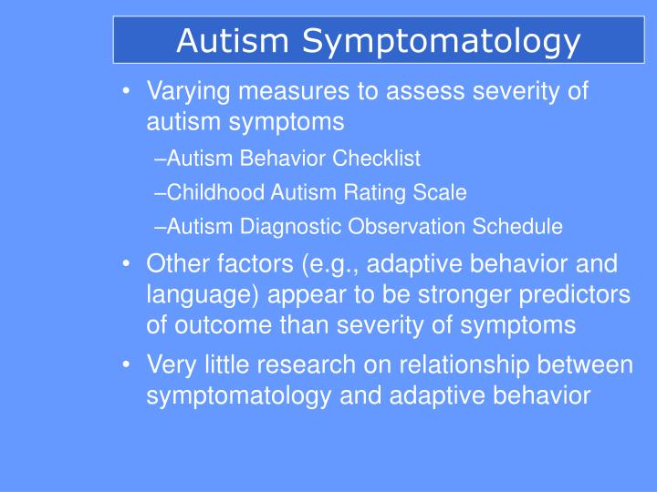 Autism Symptomatology