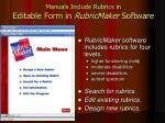 manuals include rubrics in editable form in rubricmaker software