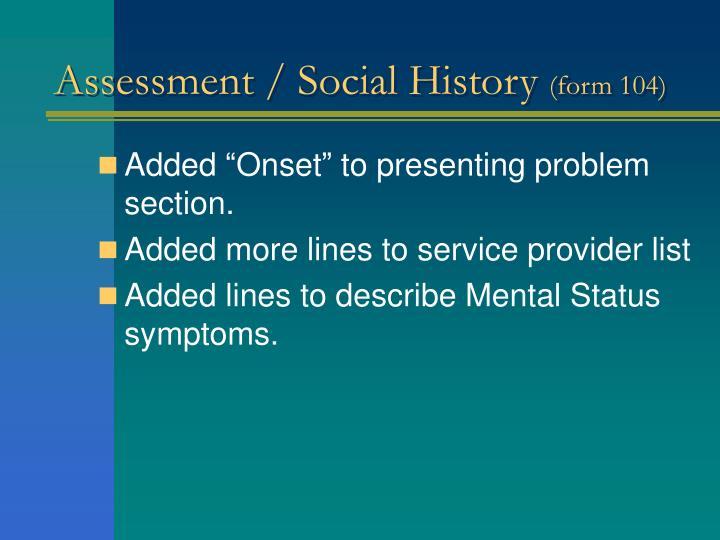 Assessment / Social History