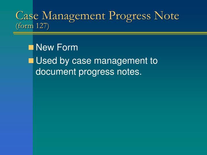 Case Management Progress Note