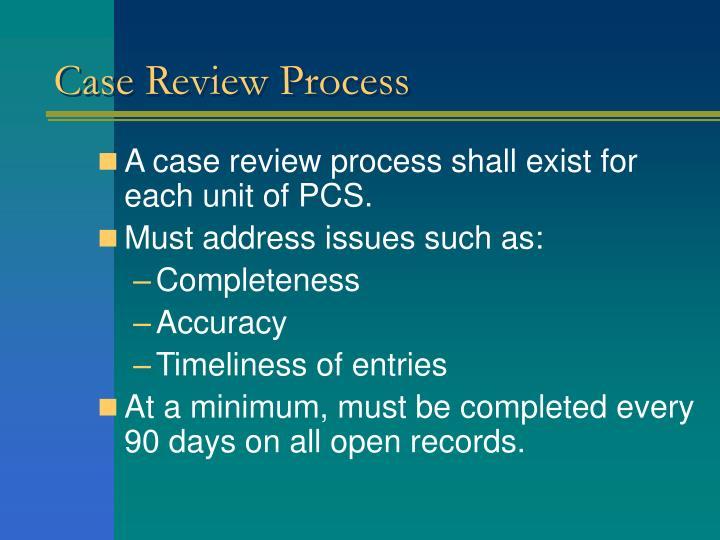 Case Review Process