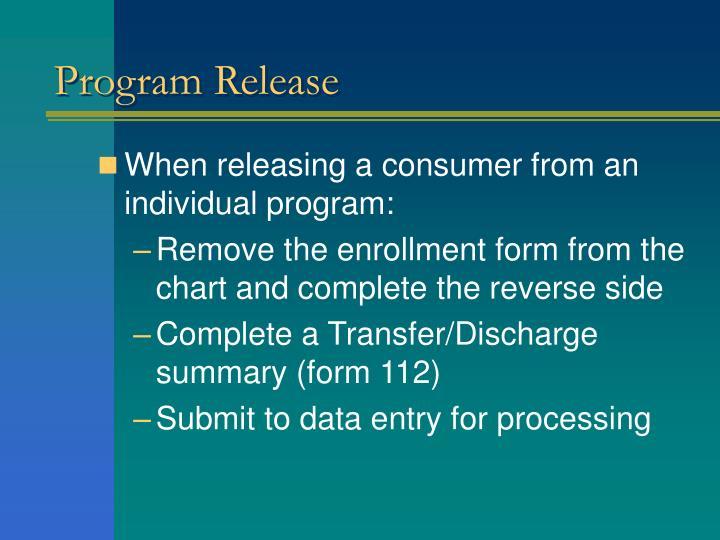 Program Release