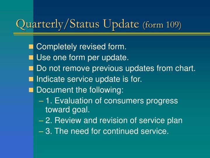 Quarterly/Status Update