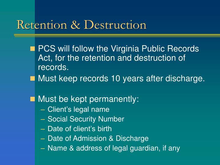Retention & Destruction
