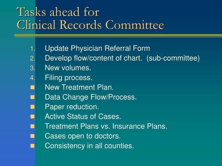Tasks ahead for