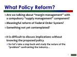 what policy reform