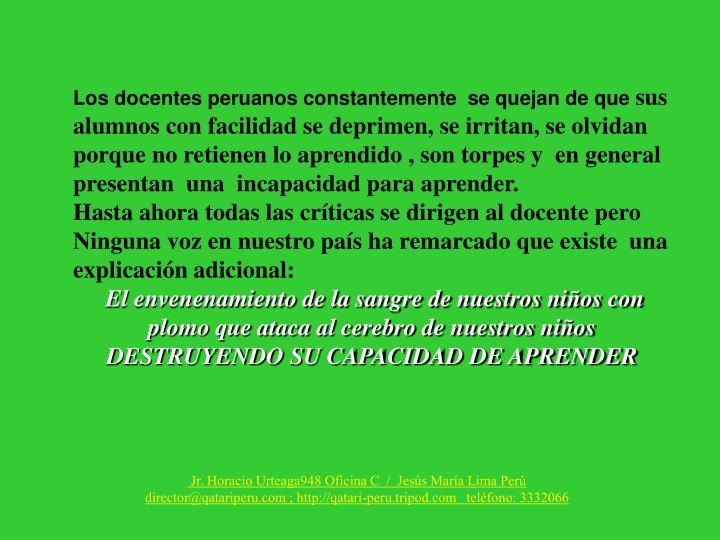 Los docentes peruanos constantemente  se quejan de que