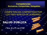 competencias compartidas por los tres niveles de gobierno