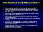 lineamientos generales 2002 2012
