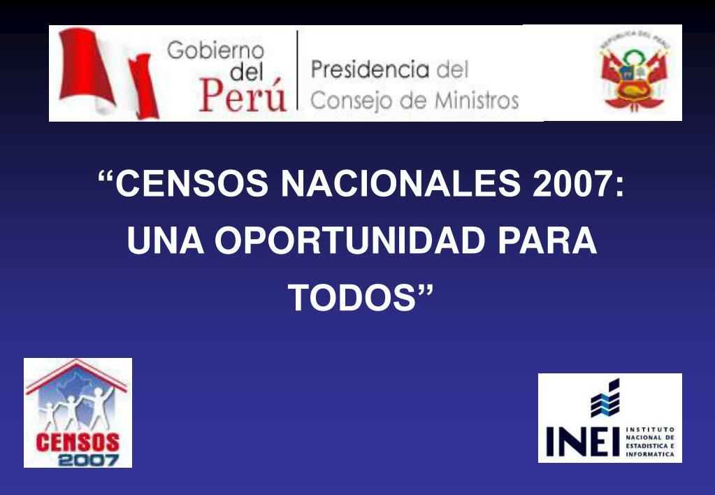 censos nacionales 2007 una oportunidad para todos l.