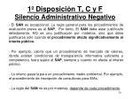 1 disposici n t c y f silencio administrativo negativo20