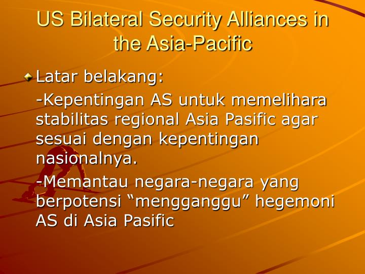 us bilateral security alliances in the asia pacific n.