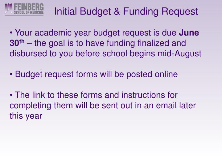 Initial Budget & Funding Request
