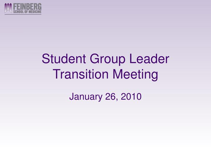 Student group leader transition meeting