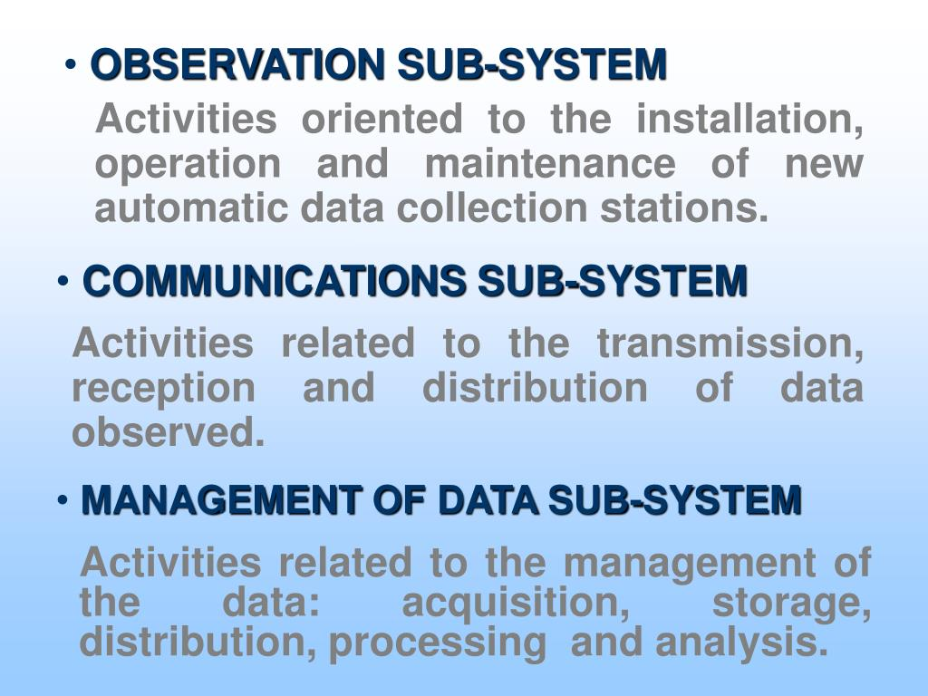 OBSERVATION SUB-SYSTEM