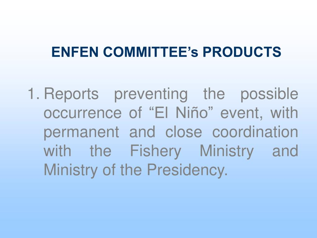 ENFEN COMMITTEE's PRODUCTS
