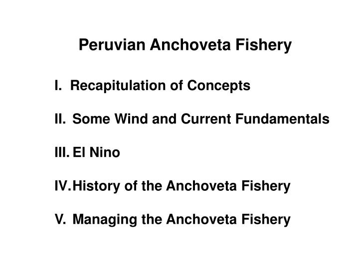 Peruvian Anchoveta Fishery