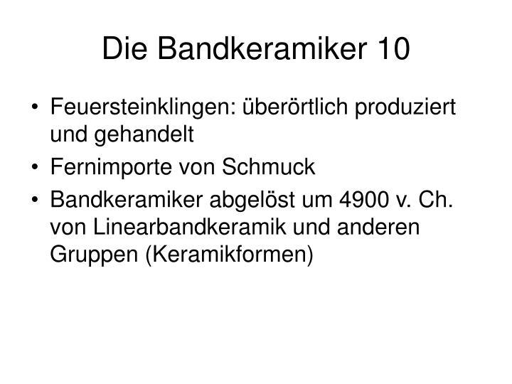 Die Bandkeramiker 10