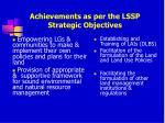 achievements as per the lssp strategic objectives23