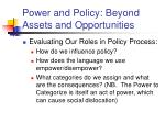 power and policy beyond assets and opportunities