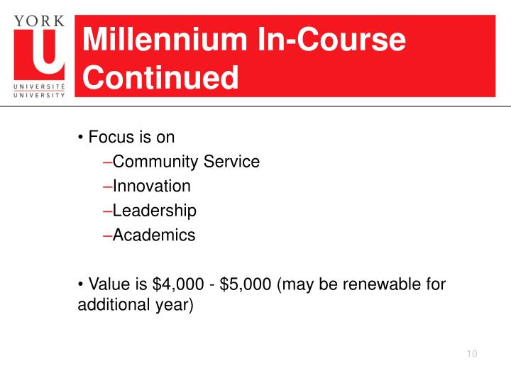 Millennium In-Course Continued