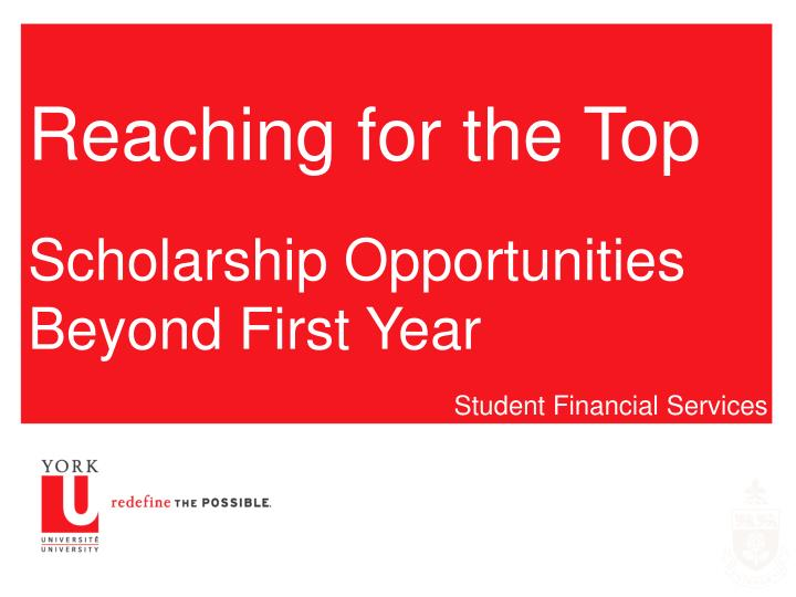 Reaching for the top scholarship opportunities beyond first year