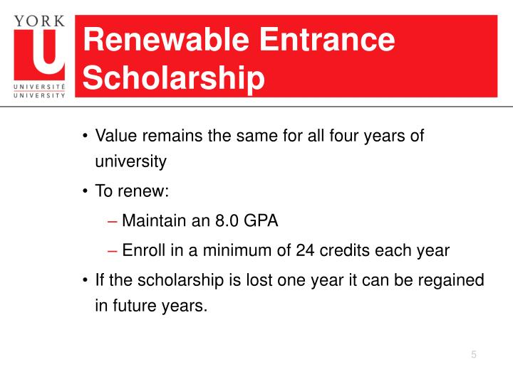 Renewable Entrance Scholarship