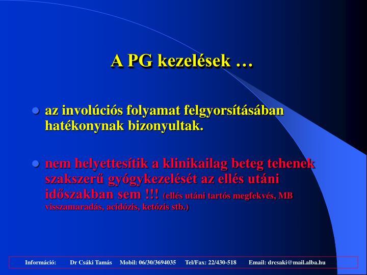 A PG kezelések …