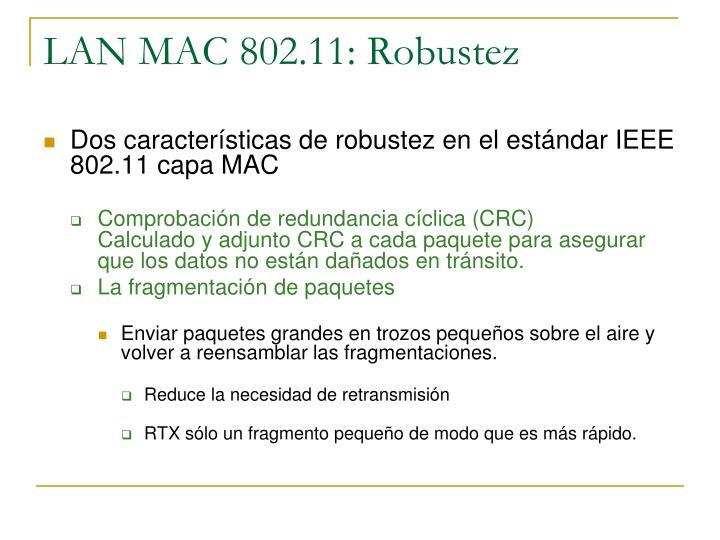 LAN MAC 802.11: Robustez