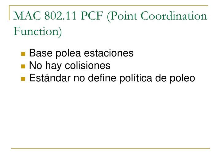 MAC 802.11 PCF (