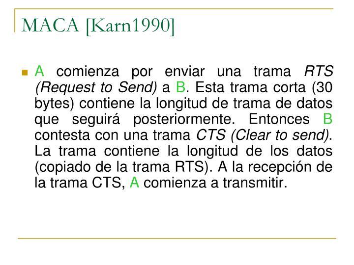 MACA [Karn1990]