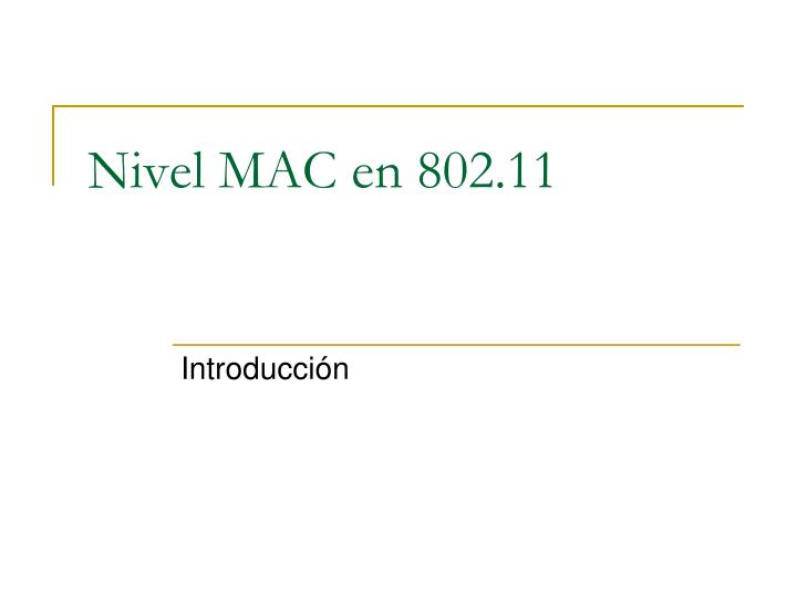 Nivel MAC en 802.11
