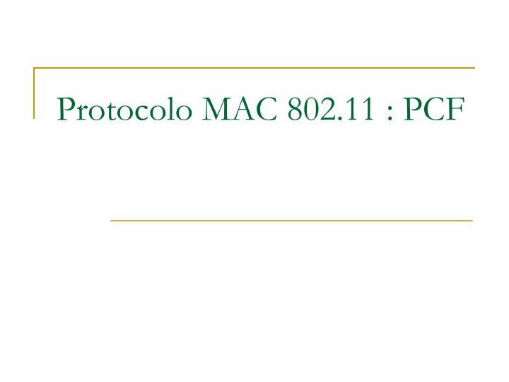 Protocolo MAC 802.11 : PCF