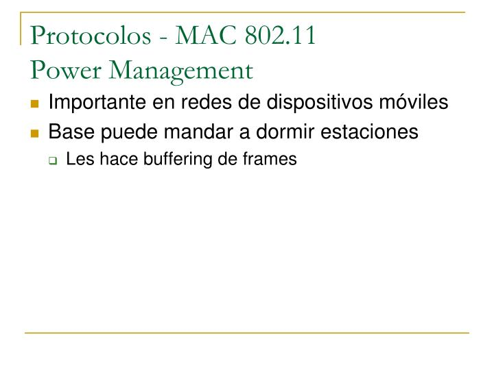 Protocolos - MAC 802.11
