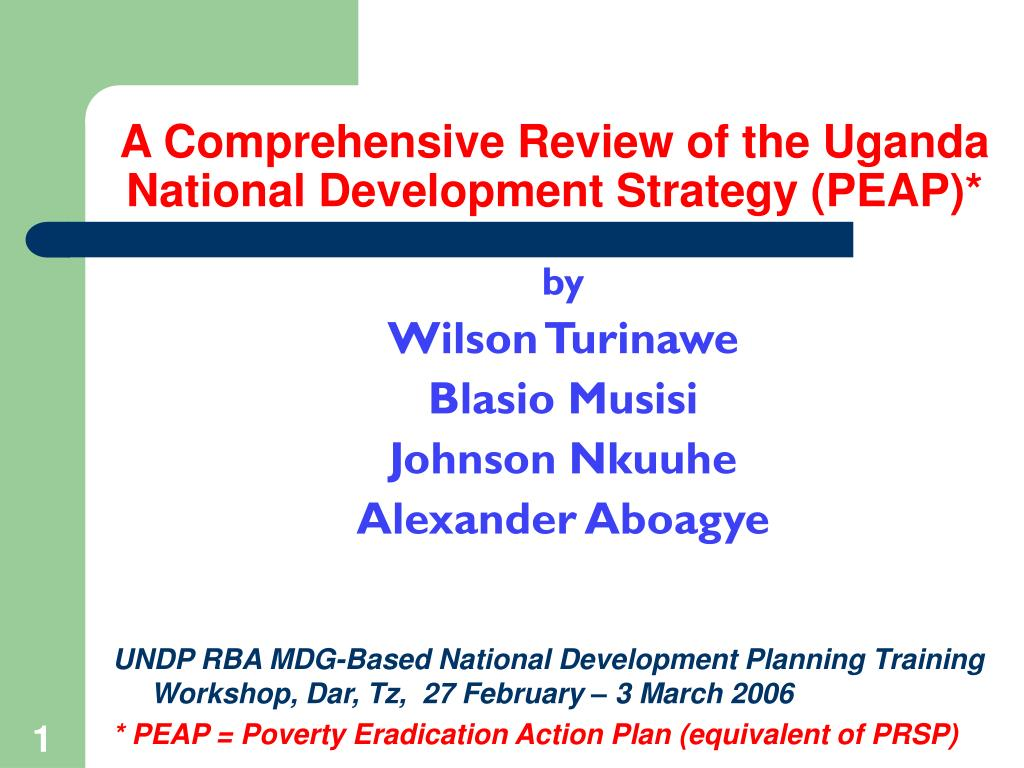 a comprehensive review of the uganda national development strategy peap l.