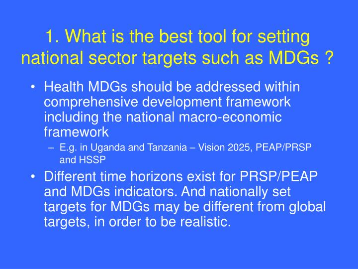 1 what is the best tool for setting national sector targets such as mdgs
