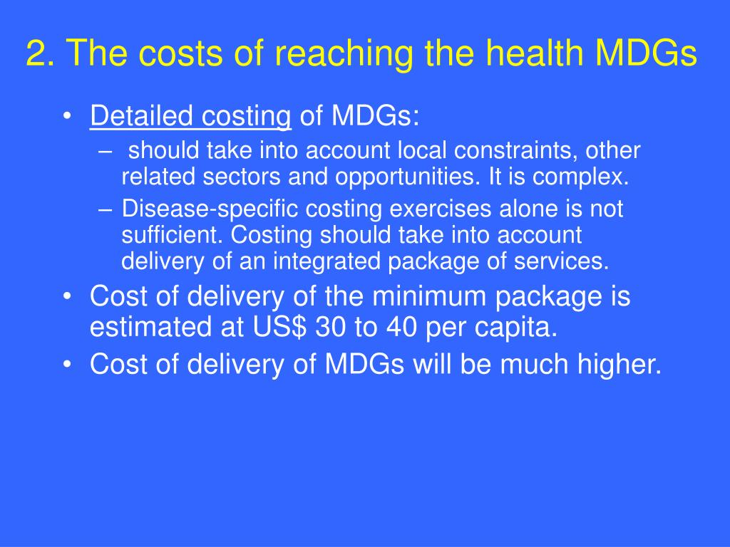 2. The costs of reaching the health MDGs