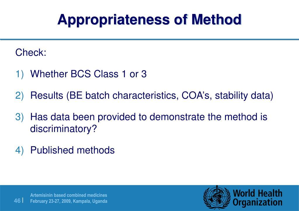 Appropriateness of Method