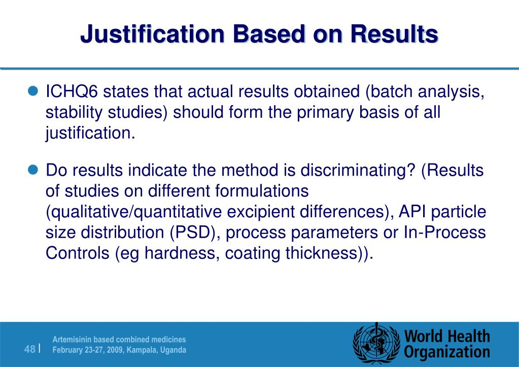 Justification Based on Results