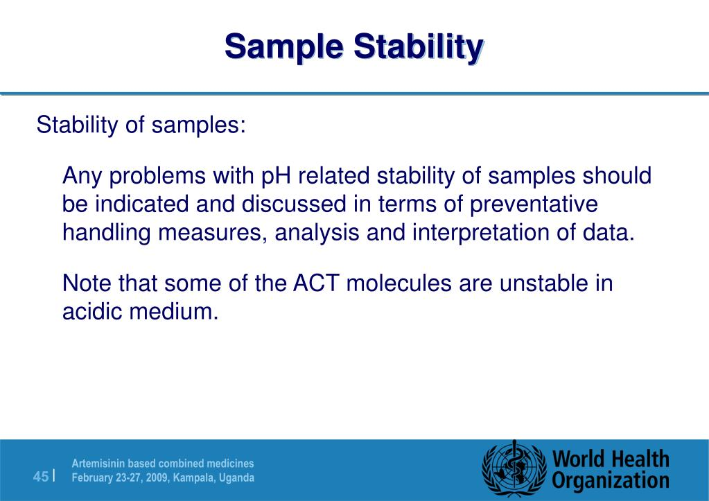 Sample Stability