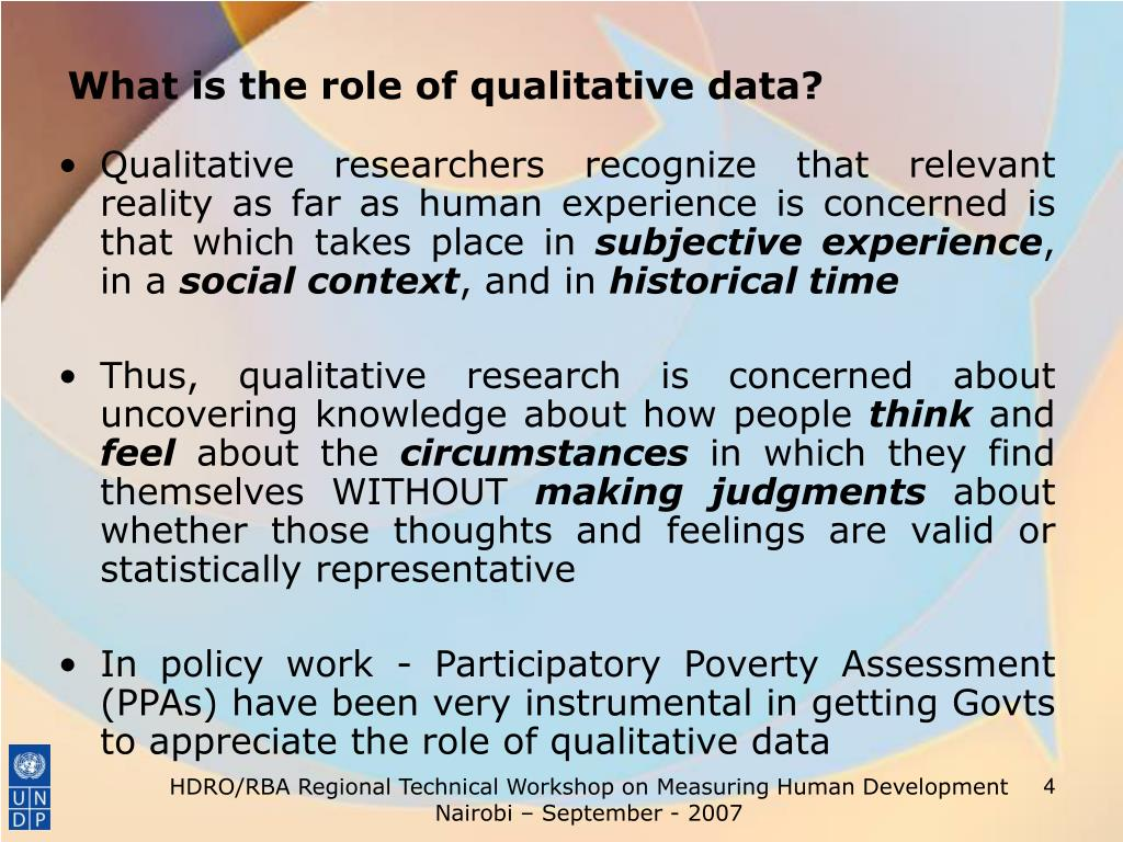 What is the role of qualitative data?
