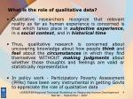 what is the role of qualitative data4